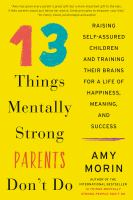 Cover art for 13 Things Mentally Strong Parents Don't Do