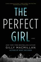 The Perfect Girl by Macmillan, Gilly © 2016 (Added: 9/7/16)