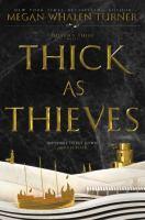 Thick as thieves : a Queen's thief novel