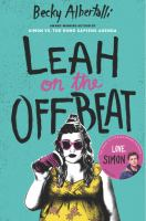 Leah On The Offbeat by Albertalli, Becky © 2018 (Added: 5/30/18)