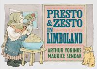Presto+and+zesto+in+limboland by Yorinks, Arthur © 2018 (Added: 10/11/18)