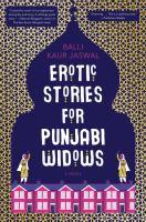 Erotic Stories For Punjabi Widows by Jaswal, Balli Kaur © 2017 (Added: 6/12/17)