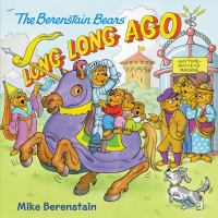 The+berenstain+bears+long+long+ago by Berenstain, Mike © 2018 (Added: 7/6/18)