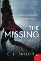 The Missing by Taylor, C. L. © 2017 (Added: 11/9/17)