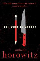 The Word is Murder by Anthony Horowitz (book cover)