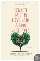 Cover art for How to Fall In Love With A Man Who Lives in a Bush