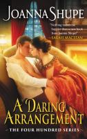 A Daring Arrangement by Shupe, Joanna © 2017 (Added: 1/16/18)