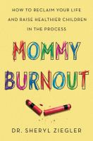 Cover art for Mommy Burnout