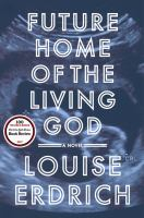 Cover art for Future Home of the Living God