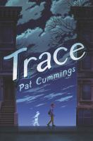 Trace by Cummings, Pat © 2019 (Added: 4/26/19)
