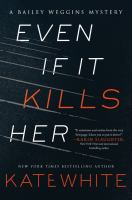 Cover art for Even If It Kills Her