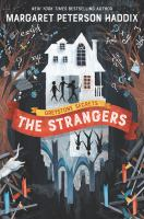 The+strangers by Haddix, Margaret Peterson © 2019 (Added: 7/8/19)