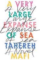 A Very Large Expanse Of Sea by Mafi, Tahereh © 2018 (Added: 4/18/19)