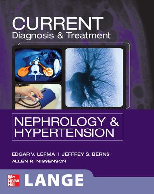 Current diagnosis & treatment. Nephrology & hypertension