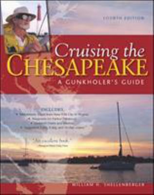 Cruising the Chesapeake: A Gunkholer's Guide