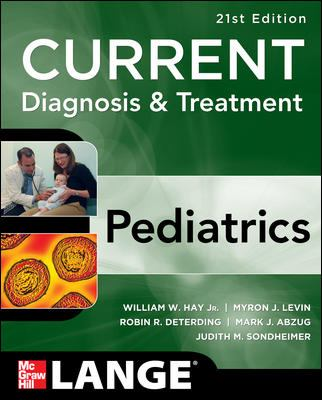Current diagnosis & treatment : pediatrics