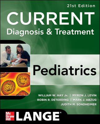 Current diagnosis & treatment : pediatrics