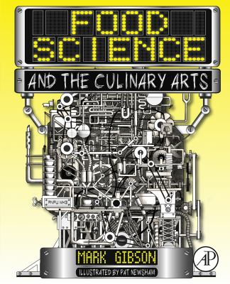 Food Science and the Culinary Arts (book)