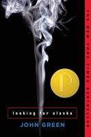 Looking For Alaska by Green, John © 2007 (Added: 7/18/17)