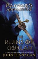 The ruins of Gorlan / John Flanagan.