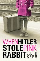 When+hitler+stole+pink+rabbit by Kerr, Judith © 2009 (Added: 9/11/17)