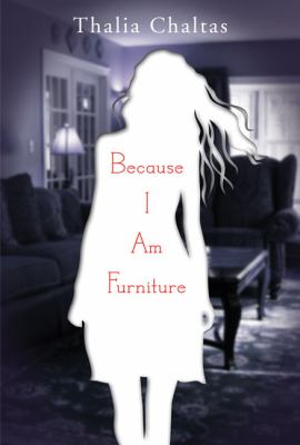 Cover image for Because I am furniture