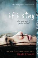 If I stay / Gayle Forman.