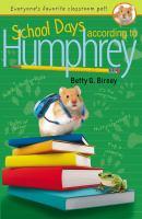 School+days+according+to+humphrey by Birney, Betty G. © 2012 (Added: 6/16/16)