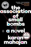 The Association Of Small Bombs by Mahajan, Karan © 2016 (Added: 12/5/16)