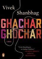 Ghachar Ghochar by Shanbhag, Vivek © 2017 (Added: 2/17/17)
