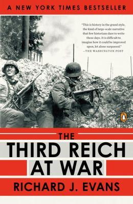 The Third Reich at War by Richard J. Evans