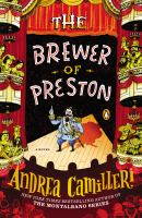 The Brewer Of Preston : A Novel by Camilleri, Andrea © 2014 (Added: 3/19/15)