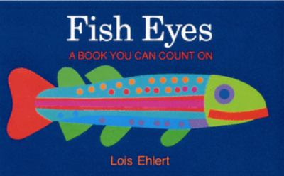Cover image for Fish eyes : a book you can count on