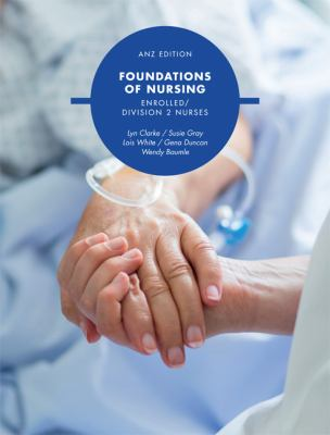 Foundations of nursing : enrolled division 2 nurses