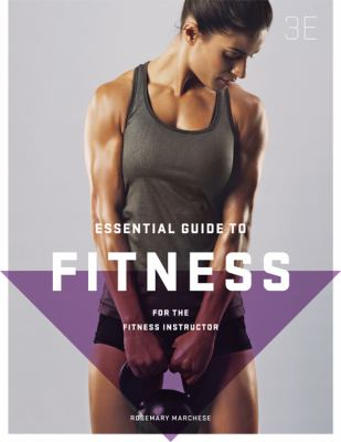 Essential guide to fitness : for the fitness instructor