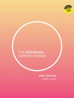 The individual support worker : ageing, disability, home and community