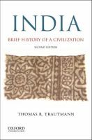 India : Brief History Of A Civilization by Trautmann, Thomas R. © 2016 (Added: 10/16/18)
