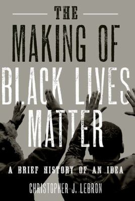 book cover for the making of black lives matter
