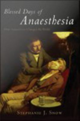 Blessed Days of Anaesthesia book cover