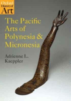 The Pacific Arts of Polynesia and Micronesia book cover