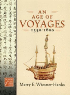An Age of Voyages, 1350-1600 book cover photo