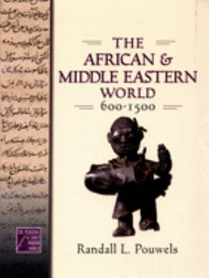 The African and Middle Eastern World, 600-1500 book cover image