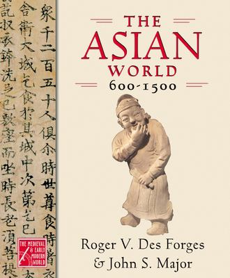 The Asian World, 600-1500 book cover photo