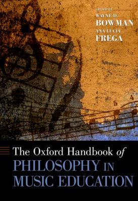 The Oxford Handbook of Philosophy in Music Education cover