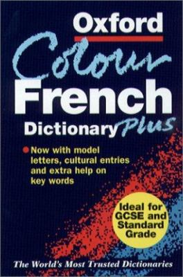 book cover for Oxford Colour French Dictionary Plus