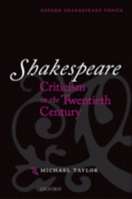 Shakespeare Criticism in the Twentieth Century