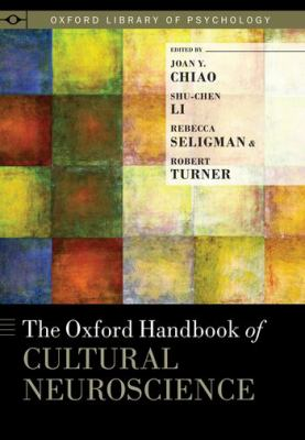 Oxford Handbook of Cultural Neuroscience