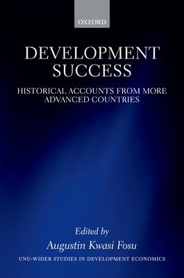 cover art for Development Success: Historical Accounts from More Advanced Countries