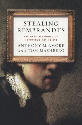 Cover image for Stealing Rembrandts
