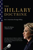 The Hillary Doctrine : Sex & American Foreign Policy by Hudson, Valerie M. © 2015 (Added: 8/13/15)
